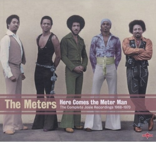 Album reviews csc funk band the meters west indies funk 2 3 the meters here comes the meter man the complete josie recordings charly records released 51711 publicscrutiny Gallery