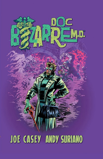 Comic Review: Doc Bizarre, M.D. (Image Comics, 2011)